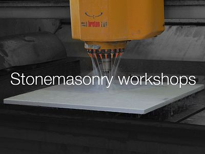 Stonemasonry Workshops and Technistone